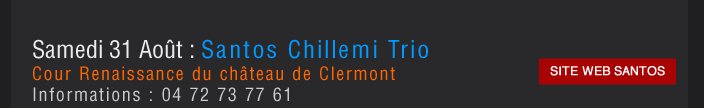 Samedi 31 Août : Santos Chillemi Trio