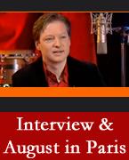 Interview & August in Paris