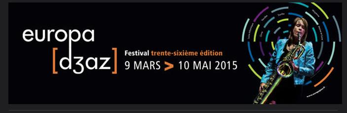Europa Jazz du 9 mars au 10 Mai 2015