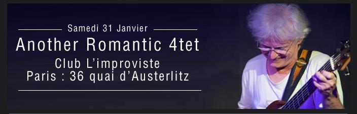 Another Romantic 4tet Club L'improviste Paris : 36 quai d'Austerlitz