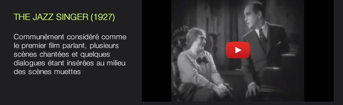 THE JAZZ SINGER (1927)  Communément considéré comme le premier film parlant, plusieurs scènes chantées et quelques dialogues étant insérées au milieu des scènes muettes