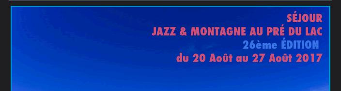 Jazz et montagne 2017