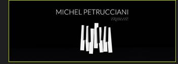 Tribute M. Petrucciani