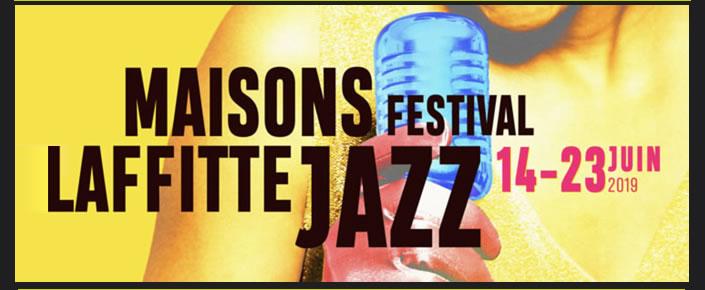 Maisons Laffitte Jazz Festival du 14 au 23 Juin 2019