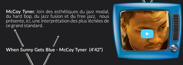 McCoy Tyner, loin des esthétiquesdujazz modal, duhard bop, dujazz fusionet dufree jazz, nous présente, ici, une interprétation des plus léchées de ce grand standard.