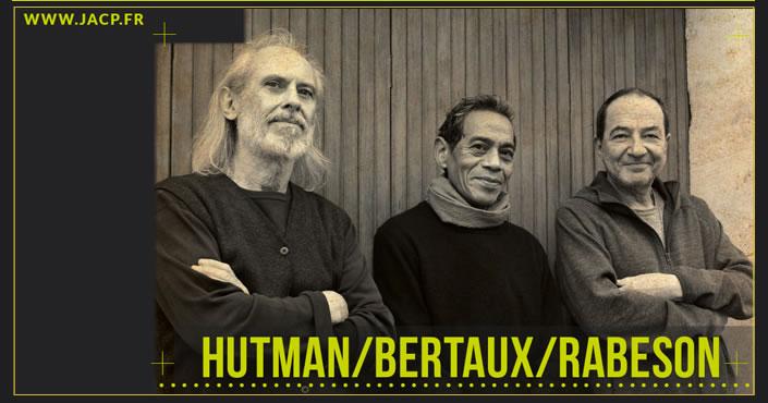 HUTMAN BERTAUX et RABEON